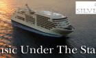 Silversea's Music Under the Stars