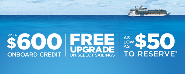 Up to $600 Onboard Credit, Free Upgrades, and $50 Deposits